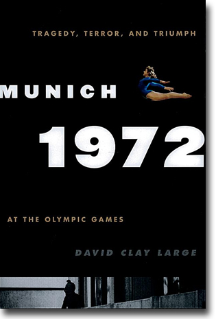 David Clay Large Munich 1972: Tragedy, Terror, and Triumph at the Olympic Games 372 sidor, inb., ill. Lanham, MD: Rowman & Littlefield 2012 ISBN 978-0-7425-6739-9