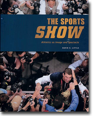 David E. Little The Sports Show: Athletics as Image and Spectacle 302 sidor, inb., ill. Minneapolis: Minneapolis Institute of Arts 2012 ISBN 978-0-8166-7937-9