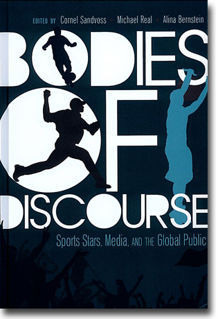 Cornel Sandvoss, Michael Real & Alina Bernstein (red) Bodies of Discourse: Sports Stars, Media and the Global Public 236 sidor, inb. Bern: Peter Lang Publishing Group 2012 (Mass Communication and Journalism) ISBN 978-1-4331-1173-0