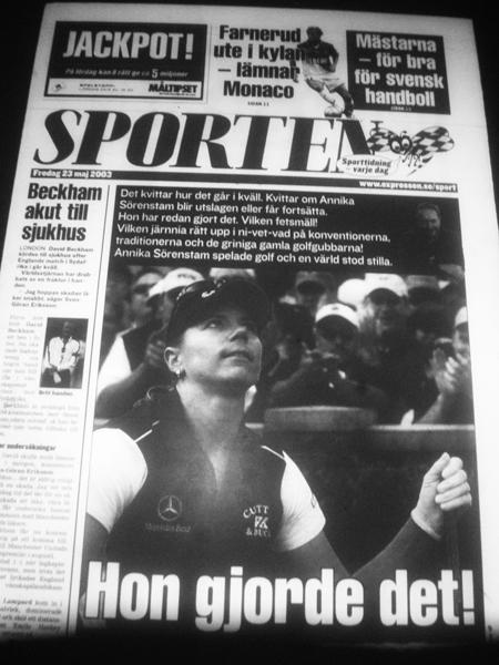 Efter första dagens spel var många av de svenska dagstidningarna fyllda med rubriker och artiklar om Sörenstams succé. Det fanns ett tydligt drag av lättnad över att svenskan klarat sig så väl och visat världen hur bra hon var, även i jämförelse med de bästa männen. ((Expressen 23/5 2003)
