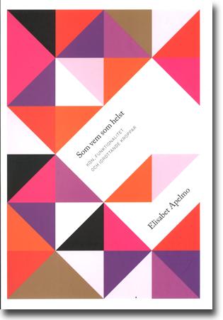 Elisabet Apelmo Som vem som helst: Kön, funktionalitet och idrottande kroppar 274 sidor, hft. Göteborg: Daidalos 2013 ISBN 978-91-7173-406-8