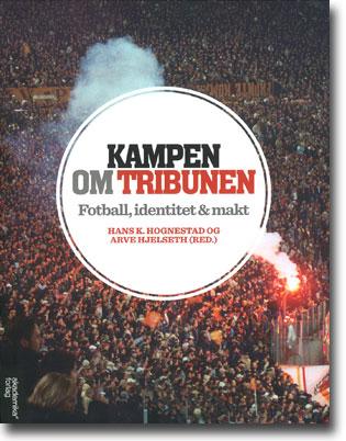 Hans K. Hognestad & Arve Hjelseth (red) Kampen om tribunen: Fotball, identitet & makt 304 sidor, hft. Trondheim: Akademika Forlag 2012 ISBN 978-82-519-2932-5
