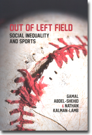 Gamal Abdel-Shehid & Nathan Kalman-Lamb Out of Left Field: Social Inequality and Sports 150 sidor, hft. Black Point, Nova Scotia: Fernwood Publishing 2011 ISBN 978-1-55266-439-1