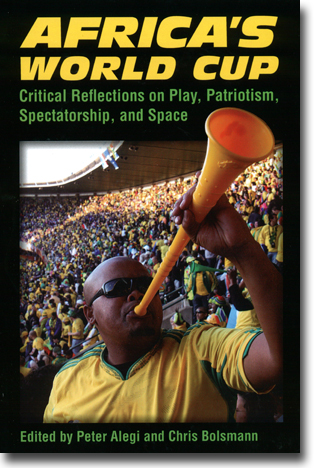 Peter Alegi & Chris Bolsmann (red) Africa's World Cup: Critical Reflections on Play, Patriotism, Spectatorship, and Space 256 sidor, hft. Ann Arbor: University of Michigan Press 2013 ISBN 978-0-472-05194-6