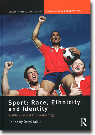 Daryl Adair (red) Sport: Race, Ethnicity and Identity: Building Global Understanding 117 sidor, inb. Abingdon, Oxon: Routledge 2012 (Sport in the Global Society – Contemporary Perspectives) ISBN 978-0-415-48354-4