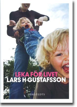 Lars H Gustafsson Leka för livet 365 sidor, inb. Stockholm: Norstedts 2013 ISBN 978-91-1-304623-5