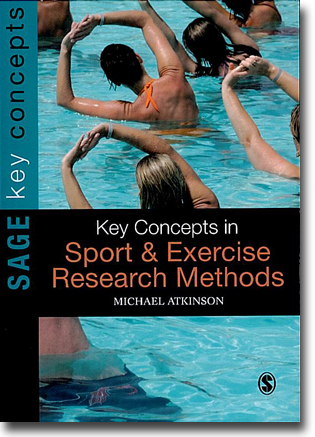 Michael Atkinson Key Concepts in Sport and Exercise Research Methods 245 sidor, hft. London: Sage Publications 2012 (SAGE Key Concepts) ISBN 978-1-84860-729-3