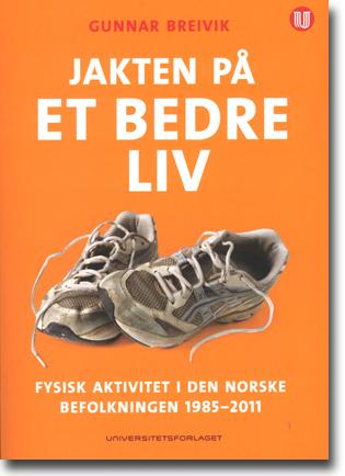 Gunnar Breivik Jakten på et bedre liv: Fysisk aktivitet i den norske befolkningen 1985–2011 279 sidor, hft. Oslo: Universitetsforlaget 2013 ISBN 978-82-15-02164-5