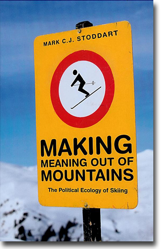 Mark C.J. Stoddart Making Meaning out of Mountain: The Political Ecology of Skiing 223 sidor, inb., ill. Vancouver, BC: UBC Press 2012 ISBN 978-0-7748-2196-4