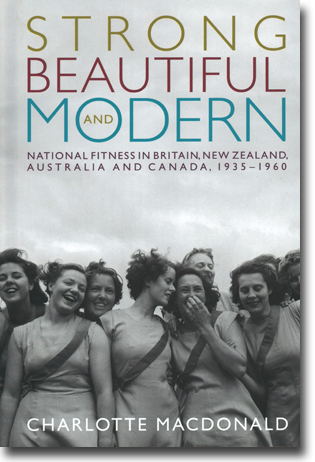 Charlotte Macdonald Strong, Beautiful and Modern: National Fitness in Britain, New Zealand, Australia and Canada, 1935–1960 240 sidor, inb., ill. Vancouver, BC: UBC Press 2013 ISBN 978-0-7748-2528-3