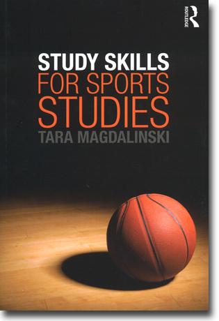 Tara Magdalinski Study Skills for Sports Studies 250 sidor, hft., ill. Abingdon, Oxon: Routledge 2013 ISBN 978-0-415-53382-9