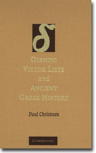 Paul Christesen Olympic Victor Lists and Ancient Greek History 580 sidor, hft. Cambridge, Cambs: Cambridge University Press 2007 ISBN 978-1-107-41069-5