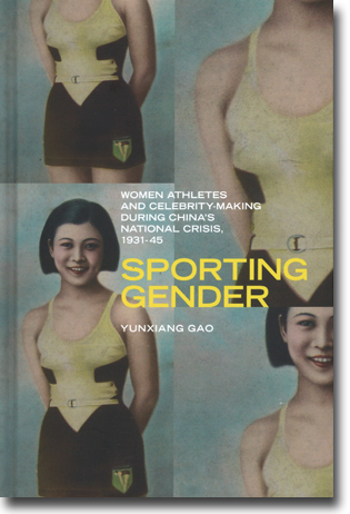 Yunxiang Gao Sporting Gender: Women Athletes and Celebrity-Making during China's National Crisis, 1931–45 328 sidor, inb. Vancouver, BC: UBC Press 20113 (Contemporary Chinese Studies) ISBN 978-0-7748-2481-1
