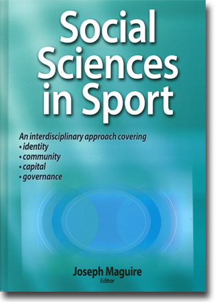 Joseph Maguire (red) Social Sciences in Sport 384 sidor, inb. Champaign, IL: Human Kinetics 2014 ISBN 978-0-7360-8958-6