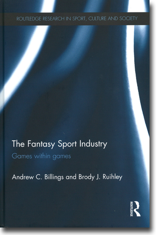 Andrew C. Billings & Brody J. Ruihley The Fantasy Sport Industry: Games within games 166 sidor, inb. Abingdon, Oxon: Routledge 2014 (Routledge Research in Sport, Culture and Society) ISBN 978-0-415-52518-3