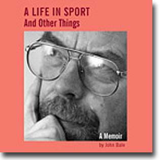 John Bale A Life in Sport and Other Things: A Memoir 190 sidor, hft., ill. Crewe: MMU Centre for Research into Coaching 2013 ISBN 978-1-905476-80-0