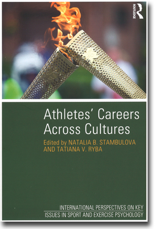 Natalia B. Stambulova & Tatiana V. Ryba (red) Athletes' Careers Across Cultures 266 sidor, hft. Abingdon, Oxon: Routledge 2013 (International Perspectives on Key Issues in Sport and Exercise Psychology) ISBN 978-1-84872-167-8