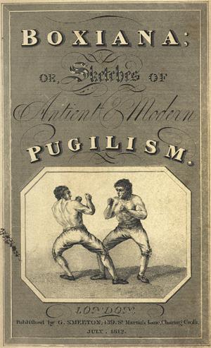 Den första volymen av Boxiana utkom 1813. Årtalet på omslaget, 1812, är en följd av att den först distribuerades till prenumeranter som en följetong.