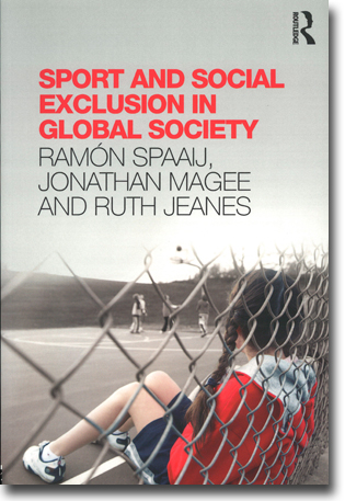 Ramón Spaaij, Jonathan Magee & Ruth Jeanes Sport and Social Exclusion in Global Society 204 sidor, hft. Abingdon, Oxon: Routledge 2014 ISBN 978-0-415-81491-1
