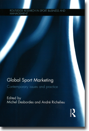 Michel Desbordes & André Richelieu (red) Global Sport Marketing: Contemporary issues and practice 194 sidor, hft. Abingdon, Oxon: Routledge 2012 (Routledge Research in Sport Business and Management) ISBN 978-1-13-879582-2
