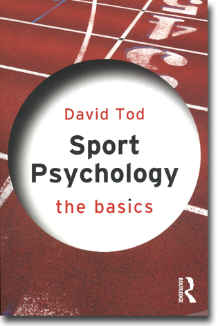 David Tod Sport Psychology: The Basics 195 sidor, hft. Abingdon, Oxon: Routledge 2014 (The Basics) ISBN 978-0-415-83450-6