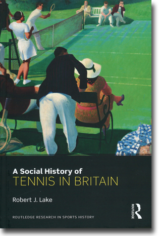 Robert J. Lake A Social History of Tennis in Britain 306 pages, inb. Abingdon, Oxon: Routledge 2015 (Routledge Research in Sports History) ISBN 978-0-415-68430-9