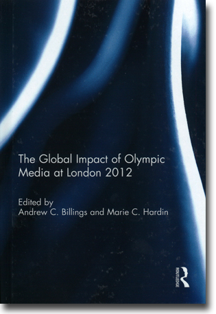 Andrew C. Billings & Marie C. Hardin (red) The Global Impact of Olympic Media at London 2012 89 pages, hardbound. Abingdon, Oxon: Routledge 2015 ISBN 978-1-138-78991-3