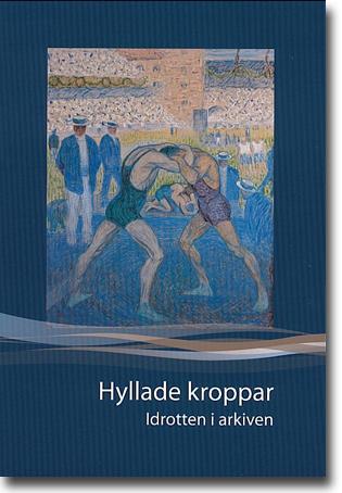Åsa Karlsson (red) Hyllade kroppar: Idrotten i arkiven 293 sidor, inb., ill. Stockholm: Riksarkivet 2012 (Årsbok för Riksarkivet och Landsarkiven 2012) ISBN 978-91-88366-96-2