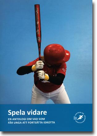 Johan R. Norberg & et al Spela vidare: En antologi om vad som får unga att fortsätta idrotta 175 sidor, hft. Stockholm: Centrum för idrottsvetenskap 2013 ISBN 978-91-979562-8-4