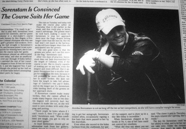 """Även stora världstidningar som The New York Times följde Sörenstams förberedelser inför utmaningen mot herrproffsen med stort intresse"""". (The New York Times 20/5 2003)"""
