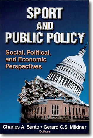 Charles A. Santo & Gerard C.S. Mildner (red) Sport and Public Policy: Social, Political and Economic Perspectives 267 sidor, inb. Champaign, IL: Human Kinetics 2010 ISBN 978-0-7360-5871-1