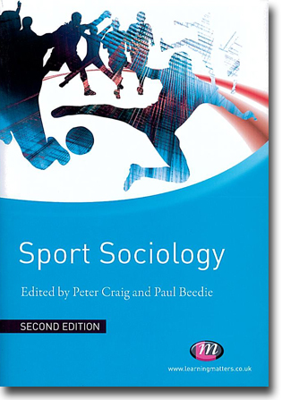 Peter Craig & Paul Beedie (red) Sport Sociology: Second Edition 306 sidor, hft. London: Sage Publications 2010 (Learning Matters) ISBN 978-1-84445-464-8