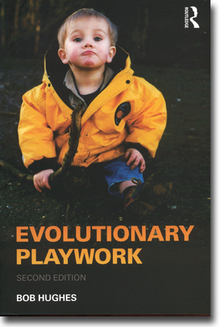 Bob Hughes Evolutionary Playwork: Second Edition 408 sidor, hft. Abingdon, Oxon: Routledge 2012 ISBN 978-0-415-55085-7
