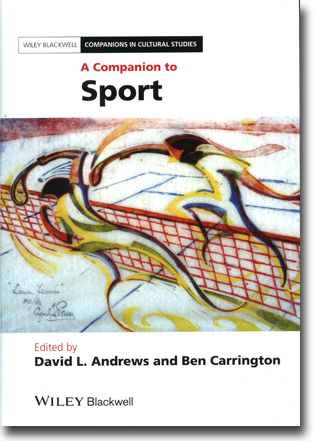 David L. Andrews & Ben Carrington (red) A Companion to Sport 613 sidor, inb. Oxford, Oxon.: Wiley Blackwell 2013 (Wiley Blackwell Companions in Cultural Studies) ISBN 978-1-4051-9160-9