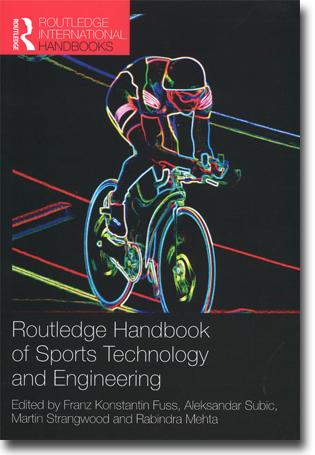Franz Konstantin Fuss, Alexandar Subic, Martin Strangwood & Rabindra Mehta (red) Routledge Handbook of Sports Technology and Engineering 499 sidor, inb., ill. Abingdon, Oxon: Routledge 2014 (Routledge International Handbooks) ISBN 978-0-415-58045-8