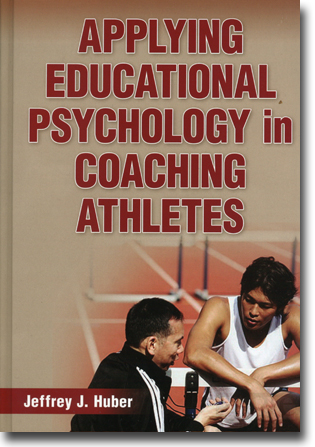 Jeffrey J. Huber Applying Educational Psychology in Coaching Athletes 423 sidor, inb. Champaign, IL: Human Kinetics 2013 ISBN 978-0-7360-7981-5