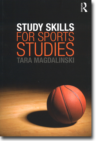 Tara Magdalinski Study Skills for Sports Studies 250 sidor, hft., ill. Abingdon, Oxon: Routledge 2013 ISBN 978-0-415-53382-9