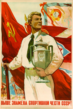 """Carry with pride the banners of Soviet sport!"""", by A. Kokorekin, 1948, 87 x 71 cm."""
