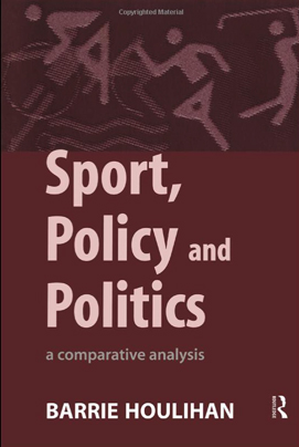barrie-houlihan-sport-policy-and-politics