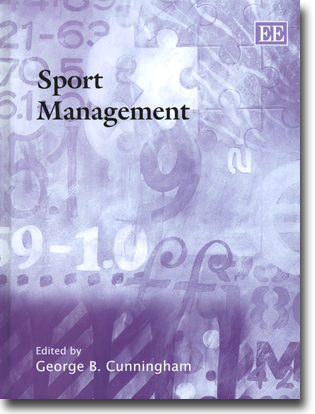 George B. Cunningham (red) Sport Management 545 sidor, inb. Cheltenham, Glos: Edward Elgar 2013 (The International Library of Critical Writings on Business and Management) ISBN 978-1-78100-717-4