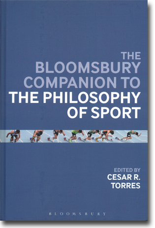 Cesar R. Torres (red) The Bloomsbury Companion to the Philosophy of Sport 470 sidor, inb. London: Bloomsbury 2014 (Bloomsbury Companions) ISBN 978-1-4081-8257-4