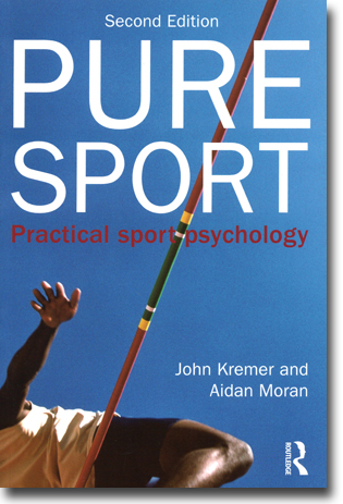John Kremer & Aidan Moran Pure Sport: Practical Sport Psychology 198 sidor, hft., ill. Abingdon, Oxon: Routledge 2013 ISBN 978-0-415-52528-2