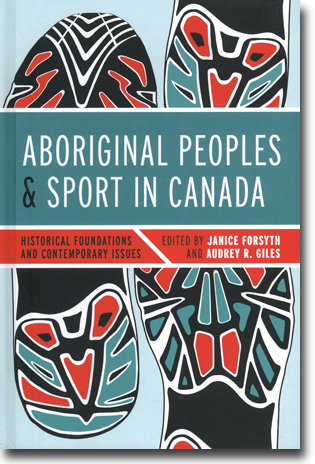 Janice Forsyth & Audrey R. Giles (red) Aboriginal Peoples and Sport in Canada: Historical Foundations and Contemporary Issues 254 sidor, inb. Vancouver, BC: UBC Press 2013 ISBN 978-0-7748-2420-0