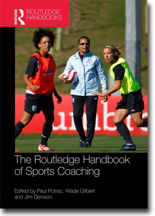 Paul Potrac, Wade Gilbert & Jim Denison (red) Routledge Handbook of Sports Coaching 510 sidor, inb. Abingdon, Oxon: Routledge 2013 (Routledge International Handbooks) ISBN 978-0-415-78222-7