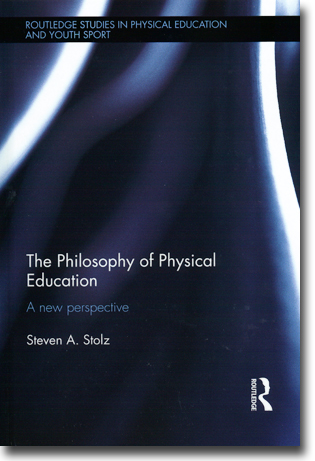 Steven A. Stolz The Philosophy of Physical Education: A new perspective 188 sidor, inb. Abingdon, Oxon: Routledge 2014 (Routledge Studies in Physical Education and Youth Sport) ISBN 978-1-138-79228-9