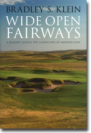 Bradley S. Klein Wide Open Fairways: A Journey Across the Landscapes of Modern Golf 196 sidor, inb., ill. Lincoln, NE: University of Nebraska Press 2013 ISBN 978-0-8032-4037-7