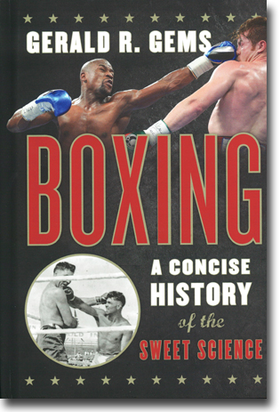Gerald R. Gems Boxing: A Concise History of the Sweet Science 343 sidor, inb., ill. Lanham, MD: Rowman & Littlefield 2014 ISBN 978-1-4422-2990-7