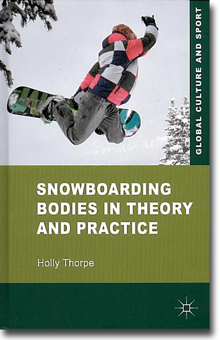 Holly Thorpe Snowboarding Bodies in Theory and Practice 313 sidor, inb., ill. Basingstoke, Hamps.: Palgrave Macmillan 2011 ISBN 978-0-230-57944-6