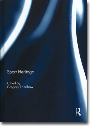 Gregory Ramshaw (red) Sport Heritage 83 pages, inb., ill. Abingdon, Oxon: Routledge 2015 ISBN 978-1-138-84488-9