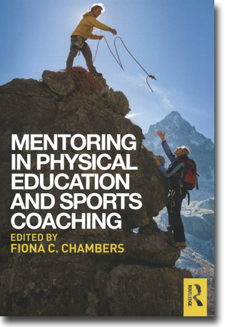 Fiona C. Chambers (red) Mentoring in Physical Education and Sports Coaching 211 pages, hft. Abingdon, Oxon: Routledge 2015 ISBN 978-0-415-74578-9